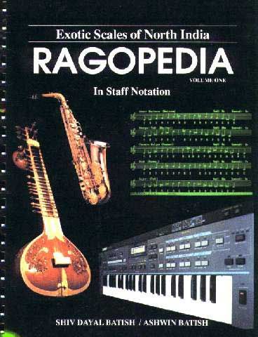 Picture of Ragopedia written by S. D. Batish and Ashwin Batish Copyright �2003 Batish Institute.